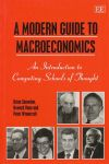 Snowdon, Brian / Vane, Howard / Wynarczyk, Peter - A modern guide to macroeconomics. An introduction to competing schools of thought