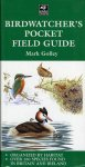 Golley,Mark. - Birdwatcher's Pocket Field Guide