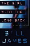Bill James - The Girl with the Long Back - A Harpur & Iles Mystery Series