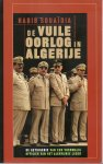 Souaïda, Habib - DE VUILE OORLOG IN ALGERIJE - de getuigenis van een voormalig officier van het Algerijnse leger