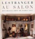 Jerome Binda redactie - LESTRANGER AU SALON DES BEAUX-ARTS DE PARIS 1997