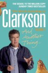 Jeremy Clarkson - And Another Thing / The World According to Clarkson Volume 2