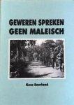 SUURLAND, Kees - Geweren spreken geen Maleisch