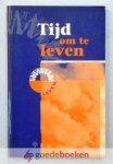 Graaf, drs. I.A. Kole, ds. L.W. van der Meij (red.), dr. ir. J. van der - Tijd om te leven --- Gezinsdagboek