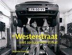 Carstens, Mariette; Jaap van Straalen - De Westerstraat niet zomaar een straat
