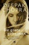 Chopra, Deepak - De grote geheimen / Wie ben ik? Waar kom ik vandaan? Waarom is er lijden? Wat is leven?