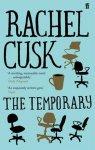 Rachel Cusk - The Temporary