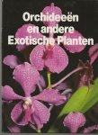 Wegman, Frans W - samenstelling en redactie - Orchideeën en andere Exotische Planten