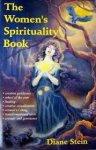 Diane Stein - The Women's Spirituality Book