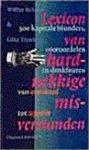 Walter Krämer, Götz Trenkler, Maaike Post - Lexicon van hardnekkige misverstanden 500 kapitale blunders, vooroordelen en denkfouten : van avondrood tot zeppelin