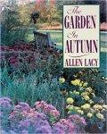 Lacy, Allen - The Garden In Autumn