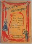Bandy Lou, Derby Willy, Davids Louis, Hofmann Duo, Pruis Kees, Haas Alex de, e.a. - Liedjes die je nooit vergeet En een serie liedjes uit vroegere tijden Serie 1 met kleine zw/w foto s