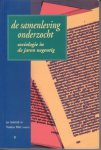 Jan Godschalk en Thaddeus Müller - De samenleving onderzocht
