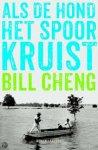 Cheng, Bill - Als de hond het spoor kruist