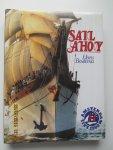 Beukema, Hans - Sail Ahoy. Sail Amsterdam 1980 : het leven aan boord, de plaats van de bemanning (voor de mast), de reders en de opleidingsschepen en -instituten voor de grote- en binnenvaart.