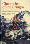Smith, George Winston; Judah, Charles - Chronicles of the Gringos: US Army in the Mexican War (1846-1848)