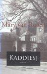 Roden, Mary van - Kaddiesj (Roman)