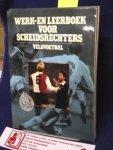 KNVB ; afdeling opleidingen KNVB, (Blankenstein, John, ?) - Werk- en leerboek voor scheidsrechters veldvoetbal