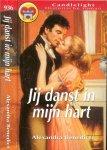 Benedict Alexandra  Vertaling P. Gilderson - Jij danst in mijn hart Candlelight Historische roman  936