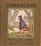 Hille-Gaerthe, C.M. van - Zomerland, 79 blz. softcover, gekleurde illustraties Rie Cramer ( losse plaatjes ), goede staat