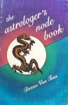 Toen, Donna Van - The astrologer's node book