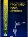 Damme S B P.Koenen J J C, e.a. - Informatieboek tekenen Elektrotechniek