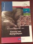 A.C. Verhoef, H. Hautvast-Haaksma - Traject Welzijn Methodische vaardigheden 1 301 Kennis van doelgroepen