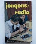 Radio Bulletin - Jongens Radio / samengesteld door de redactie van Radio Bulletin