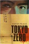 David Peace - Tokyo Zero