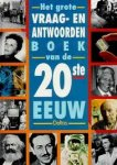 Tyberg, S. - Het grote vraag-en antwoordenboek van de 20ste eeuw