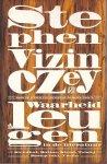 Vizinczey, Stephen / vertaald uit het Engels door Frank Lekens, Paul van der Lecq en Rob Kuitenbrouwer - Waarheid en leugen in de literatuur. Recensies en essays