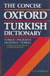 Alderson, A.D. - The Concise Oxford Turkish Dictionary  / Türkce-Ingilizce / Ingilizce-Türkce