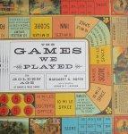 Hofer, Margaret K. - The Games We Played The Golden Age of Board & Table Games