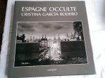 Rodero, Cristina Garcia - Espagne occulte