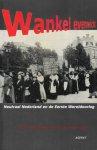 Kraaijestein, Martin en Schulten, Paul (red.) - Wankel evenwicht. Neutraal Nederland en de Eerste Wereldoorlog