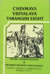 Swami Chinmayananda & Swamini Sharada Priyananda - Chinmaya Vidyalaya Tarangini Eight