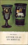 Schrijver, Elka - Antiek  glas en kristal