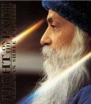 Bhagwan Shree Rajneesh (Osho) - Light on the path