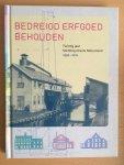 Wim Postma - Bedreigd erfgoed behouden Twintig jaar Stichting Drents Monument 1991-2011