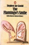 Gould, Stephen Jay - The Flamingo's Smile. Rflections in Natural History