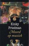 Friedman, Kinky / vertaald door Herman Mock - Moord op muziek