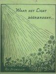 Niemeijer, Ru - Waar het Licht Doorbreekt...