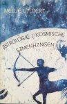 Uyldert, Mellie - Astrologie I; Kosmische samenhangen