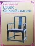 Shixiang, Wang. - Classic Chinese Furniture. Ming and early Qing Dynasties.