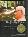 Buddhadasa Bhikkhu - Truth of Nature FAQ (The Master Buddhadasa Explains the Buddhas's Teachings)