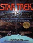 """Star Trek; J.M. Dillard, - Star Trek. """"Where no one has gone before""""."""
