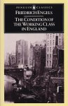 Engels, Friedrich - The Condition of the Working Class in