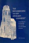 VANDERSMISSEN, Hans - 'Tot instandhouding van den openbaren godsdienst': 182 jaar College van Gecommitteerden tot de Zaken der Hervormde Gemeente te Rotterdam