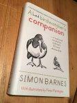 Barnes, Simon - A bad birdwatcher's companion - or a personal intro to Britain's 50 most obvious birds