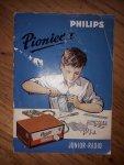 Redactie Philips - Philips Pionier I - Junior Radio